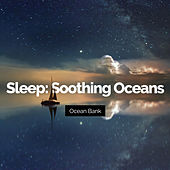 Sleep: Soothing Oceans von Ocean Bank