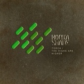 Torch / The Highs Are Higher by Booka Shade
