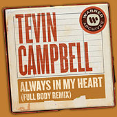 Always In My Heart (Full Body Remix) von Tevin Campbell