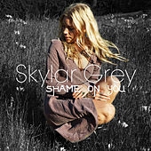 Shame on You von Skylar Grey