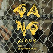 Mate / Fresh von Gang Signs