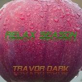 Relax Season de Travor Dark