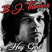 Hey Girl de B.J. Thomas
