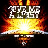 Give Me a Light de Donny Marano