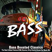 Bass Boosted Car Classics (The Best & Most Famous EDM, Bounce, Electro House Car Music Mix) von Various Artists