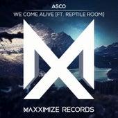 We Come Alive (feat. Reptile Room) von A.S.C.O.