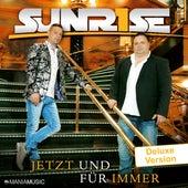 Jetzt und für immer (Deluxe Version) de Sunrise