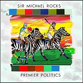 Premier Politics de Sir Michael Rocks