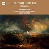 Berlioz: Cléopâtre de Louis Langrée