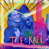 Não sei (feat. Rael) (Ao vivo) de Tiê