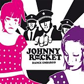 Dance Embargo by Johnny Rocket