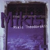 Mikis by Mikis Theodorakis (Μίκης Θεοδωράκης)
