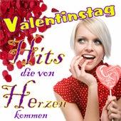 Valentinstag - Hits die von Herzen kommen von Various Artists
