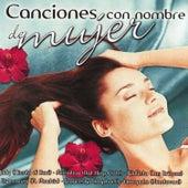 Canciones con Nombre De Mujer Vol. 1 by Various Artists