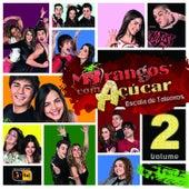 Morangos com Açúcar - Escola de Talentos 2 by Various Artists