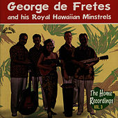 The Home Recordings vol. 3 by George de Fretes