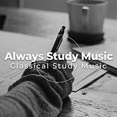 Always Study Music by Classical Study Music (1)