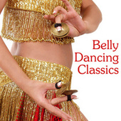 Belly Dancing Classics by Various Artists
