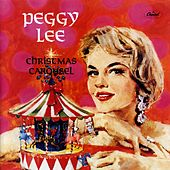 Christmas Carousel by Peggy Lee
