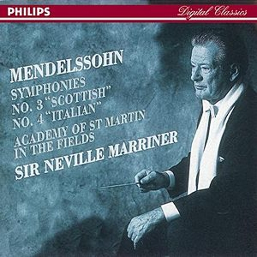 Mendelssohn: Symphonies Nos.3 'Scottish' & 4 'Italian' by Various Artists