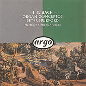 J.S. Bach: Organ Concertos by Peter Hurford
