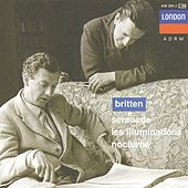 Britten: Serenade for tenor, horn and strings; Les Illuminations; Nocturne by Sir Peter Pears