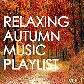 Relaxing Autumn Music Playlist Vol.1 de Various Artists