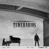 Como Tú by Los Temerarios