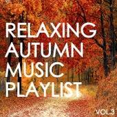 Relaxing Autumn Music Playlist Vol.3 de Various Artists