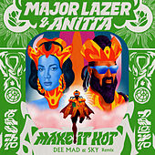Make It Hot (Dee Mad & Sky Remix) von Major Lazer