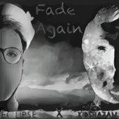 Fade Again de Eclipse