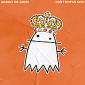 Don't Stop Me Now de Jukebox The Ghost