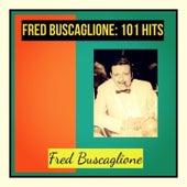 Fred buscaglione: 101 hits de Fred Buscaglione
