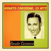 Renato carosone: 53 hits by Renato Carosone