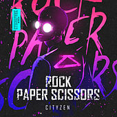 Rock Paper Scissors by City Zen