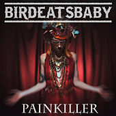 Painkiller by Birdeatsbaby