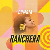 Cumbia ranchera de Various Artists