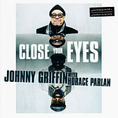 Close Your Eyes by Johnny Griffin