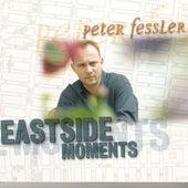 Eastside Moments by Peter Fessler