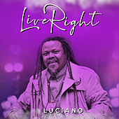 Live Right von Luciano
