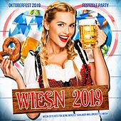 Wiesn 2019 - Oktoberfest 2019 Festzelt Party (Wiesn 2019 Hits für deine Bierzelt Schlager Mallorcastyle Musik - Suffia & Cordula Grün mit dem Oktoberfest Hit der After Wiesn) de Various Artists