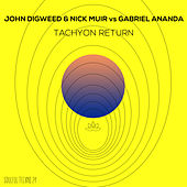 Tachyon Return de John Digweed