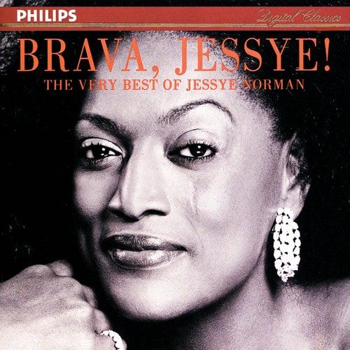 Brava, Jessye! - The Very Best of Jessye Norman by Jessye Norman