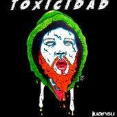 Toxicidad by Juansu