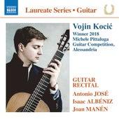 José, Albéniz & Manén: Guitar Works de Vojin Kocić