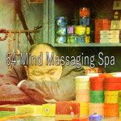 64 Mind Massaging Spa von Best Relaxing SPA Music