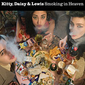 Smoking in Heaven (Deluxe) de Kitty, Daisy & Lewis