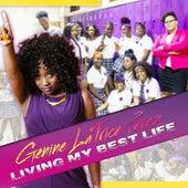 Living My Best Life by Genine LaTrice Perez