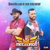 Duvido Você Me Encarar by Meteoros
