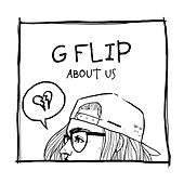 About Us by G Flip